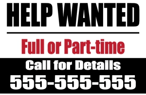 Help Wanted Yard Sign Full or Part-time Template