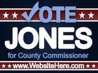 Political Yard Sign Vote Jones County Commissioner Template