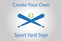 Create Your Own Sport Yard Sign